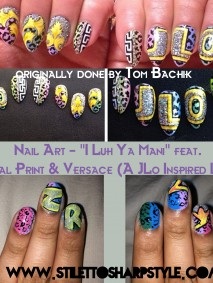 Nail Art I Luh Ya Mani feat Animal Print  Versace A JLo Inspired Look